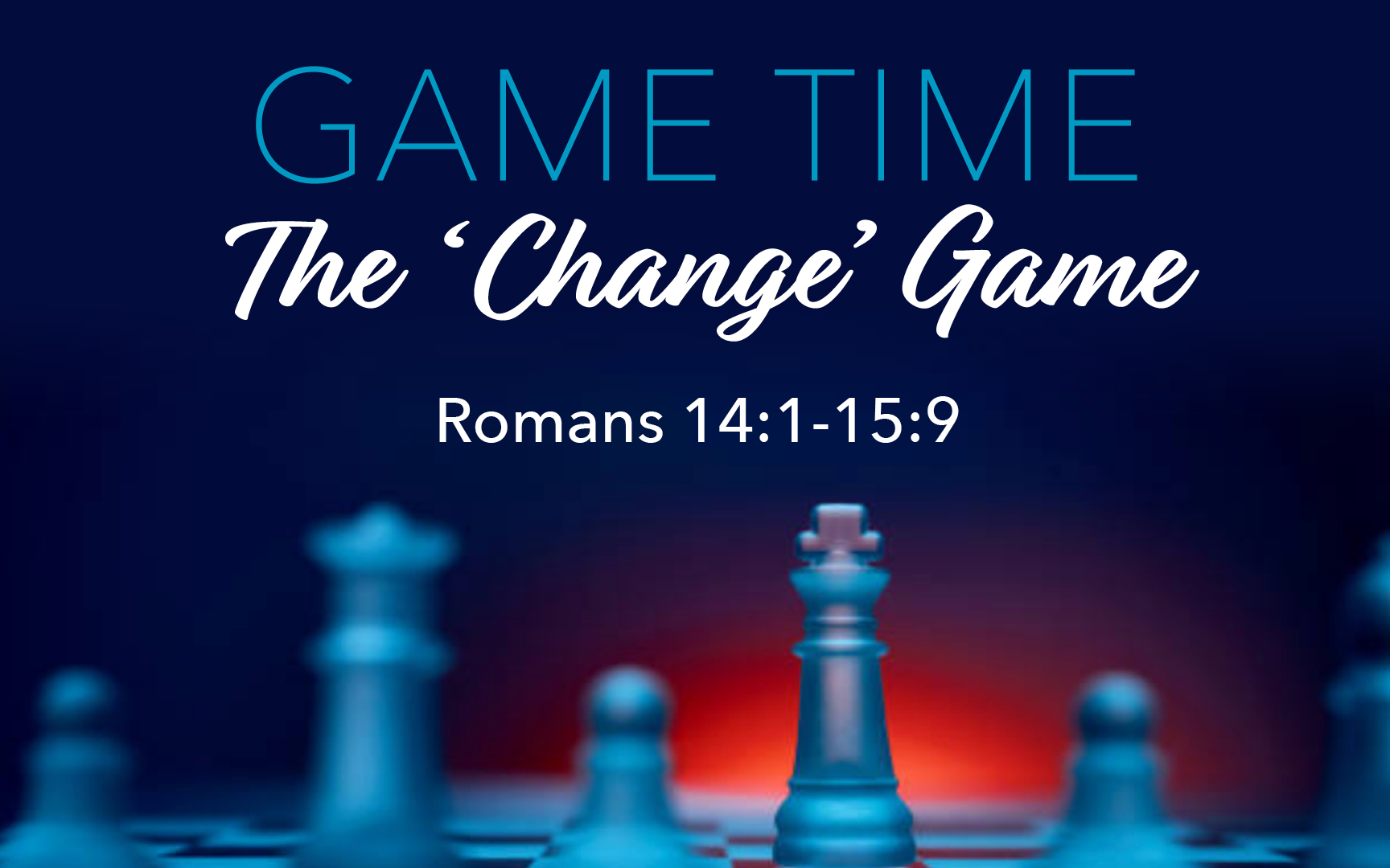 Sermon Cloud < Game Time: The 'Change' Game